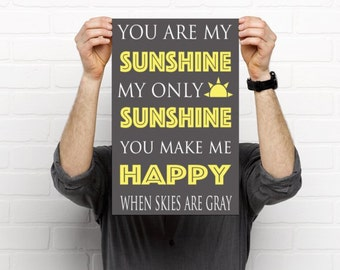 "You Are My Sunshine Print (Instant Download) - 11"" x 17"" -Gray/Yellow and White - Perfect Gift for a Mom, Child, Grandparent or Baby Shower!"
