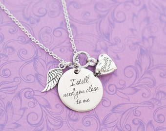 Cremation Pendant - Cremation Jewelry - Engraved Jewelry - Urn Necklace - Pet Memorial - Ash Necklace - I Still Need You Close to Me