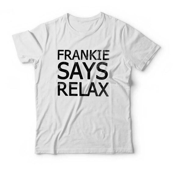Frankie Says Relax T Shirt Women S