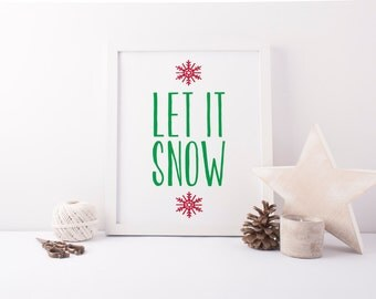 "PRINTABLE Art ""Let it Snow"" Snowflake Art Print Glitter Snowflake Snow Art Print Christmas Art Print Merry Holiday Art Print Home Decor"