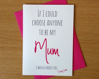 Cute Mother's Day Card | I would choose you mum | Greetings Card - Birthday Card - Best Mom, mam, Mummy | Card for Mum | Mothers day