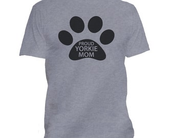 Yorkie Mom t shirt, Yorkie tee, Yorkie t-shirt, Yorkshire Terrier, Dog shirts, Yorkie Gifts, Love Yorkies   232-B-10