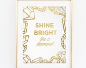 Shine Bright Like a Diamond - Gold Foil Rihanna Lyrics