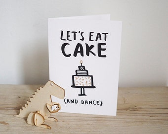 Let's eat cake and Dance illustrated card