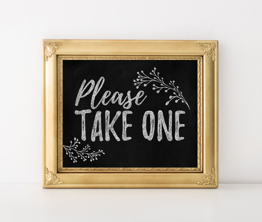 Amazing image for please take one sign printable