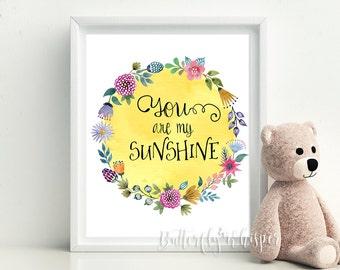 You are my sunshine, Nursery decor, Kidsroom wall art print decor, Nursery wall decor, Printable nursery quote art, Playroom kids decor art