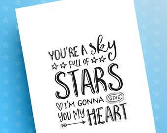 You're A Sky Full Of Stars