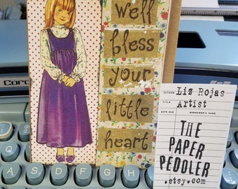 Bless Your Heart Hand Crafted Card Southern Girl inspired by The Help