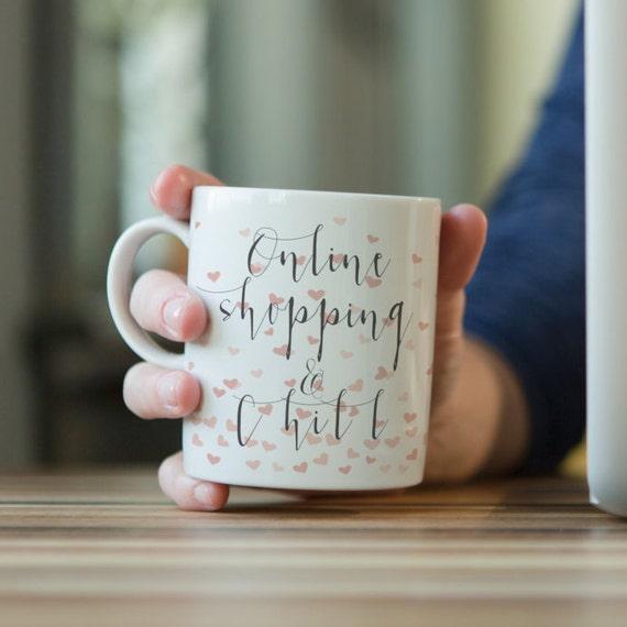 Online Shopping And Chill Coffee Mug Funny Mug 11 Pop