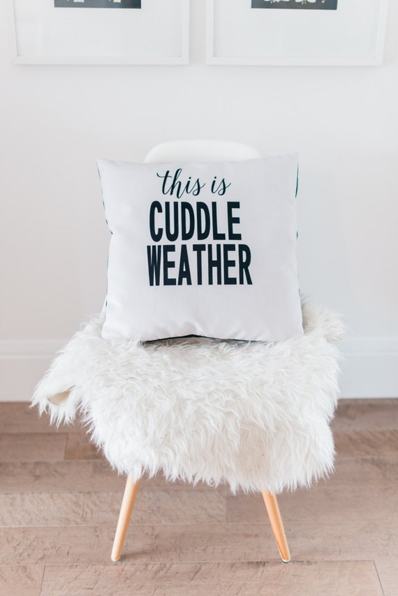 Items similar to pillows with sayings, this is cuddle ...