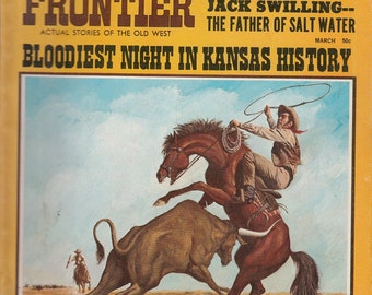 March 1970 True Frontier Magazine Galveston TX Flood Calamity Jane Peyote