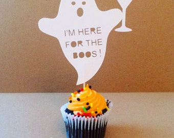 Halloween Cupcake Toppers - I'm Here For The Boos