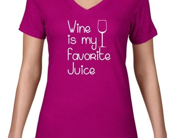 CLEARANCE FINAL SALE Women's VNeck, Favorite Juice Wine Tshirt, Funny T Shirt, Wine T Shirt, Funny Tshirt, Funny Tee, V Neck,