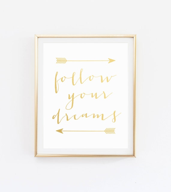 Etsy Gold Wall Decor : Gold foil print quotes poster wall art follow your