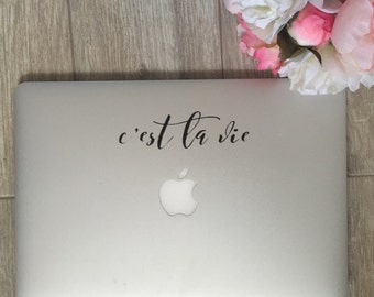 C'est La Vie - Vinyl Decal - Laptop Decal - Car Decal - iPad Decal - Quote Decal - Laptop Sticker -  Quote Decal - C'est La Vie Decal