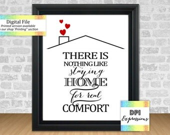 There Is Nothing Like Staying Home For Real Comfort, Jane Austen Printable Quote, Printable Wall Decor, Housewarming Gift INSTANT DOWNLOAD
