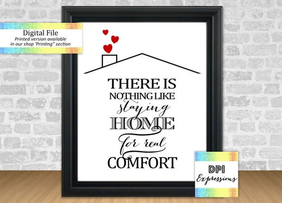There Is Nothing Like Home Quotes: There Is Nothing Like Staying Home For Real Comfort, Jane