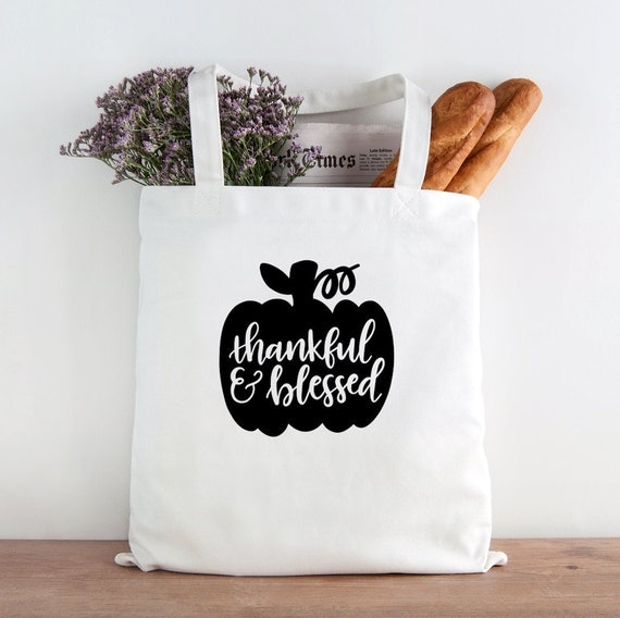 Thankful and Blessed, blessed tote, give thanks tote, thanksgiving tote, inspirational, thankful, hostess gift, thankful tote