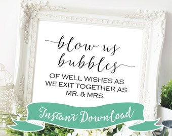 SALE PRINTABLE 8 x 10 Blow Us Bubbles of Well Wishes As We Exit Together As Mr. & Mrs. Wedding Signs Reception Signs Wedding Reception Signs