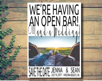Save the Date, Open Bar, Funny Save the Date, Simple Save the Date,Wedding Invitation, Customize, Digital, Printable, Top Seller