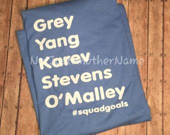 Grey's Anatomy Shirt, Squadgoals Shirt,  Short Sleeve and Long Sleeve T-Shirt, Squad T-Shirt, Greys Anatomy Shirt