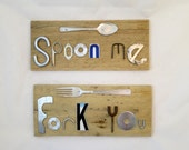 Funny Kitchen Decor. Wood and Scrap Metal Sign Set.  Spoon Me, Fork You Sign.  Snarky Dining Room Wall Hangings. Junk Words.