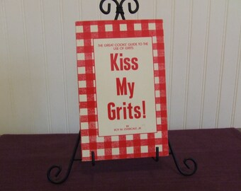 Kiss My Grits!, Vintage Cookbook, 1984