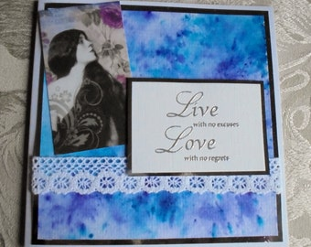 Live with no excuses card. Water colour card. Inspirational quote card. Inspirational words. Shades of blue and lilac. Vintage imagery card.