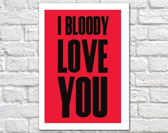 I Love You Card | Funny Romantic Card | Card For Boyfriend Girlfriend Husband Wife | I Bloody Love You