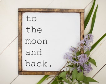 to the moon and back, wood sign, nursery decor