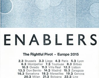 Enablers - The Rightful Pivot - 2015 tour poster