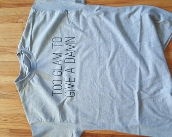 Too Glam T-shirt