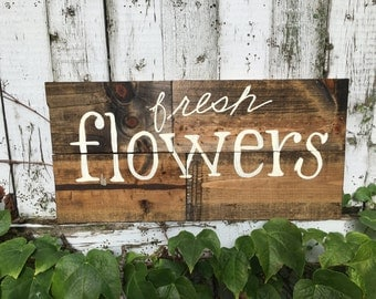 Fresh flowers wooden sign