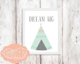 "Nursery Art Print ""Dream Big"" Teepee Print Blue Size 8x10"