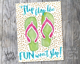 Flip Flop the Fun Won't Stop downloadable art 8.5x11