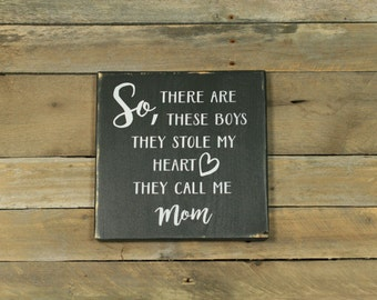 So There Are These Boys Sign, Wood Sign, Rustic Decor
