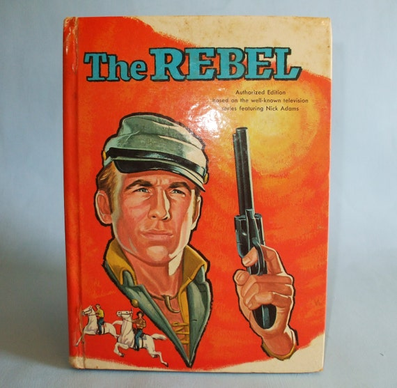 The Rebel Nick Adams TV Show authorized book Whitman 1961
