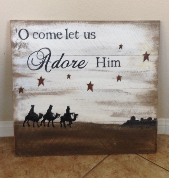 Oh Come Let Us Adore Him Wood Signs Christmas Signs Wood: O Come Let Us Adore Him Pallet Sign