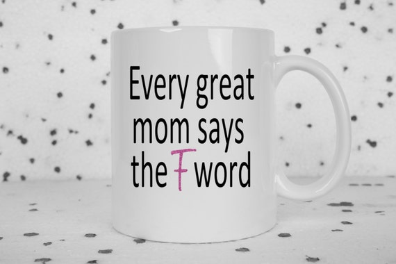 Great Mom coffee mug, great mom says, F word, gifts for mom, awesome mom, sarcasm, funny mug, mothers day, profanity, pink glitter