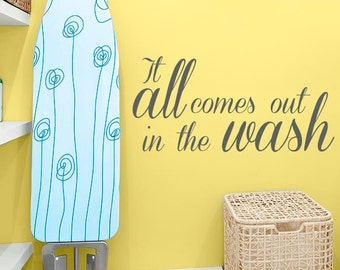 Laundry In The Wash Quote Wall Decal