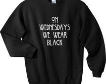On Wednesdays we wear Black Unisex Crewneck Sweatshirt