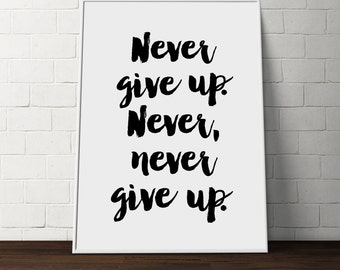 Winston Churchill inspirational quote, Never Never Never Give Up, kids wall art, wall decor motivational typography Winston Churchill office