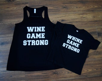 Wine game strong + whine game strong - Mommy & Me set