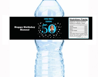 """Look Who's Turning 50 Photo Custom Color Water Bottle Labels- Select the quantity you need below in the """"Pricing & Quantity"""" option tab"""