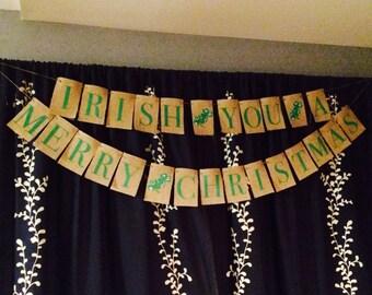 Irish You A Merry Christmas Banner