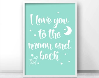 Mint Nursery Wall Art, Moon And Stars Nursery Print, Nursery Quote, Gender Neutral Baby Art, I Love You To The Moon And Back, Nursery Decor