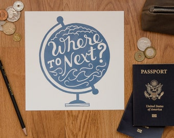Where to Next?: Travel art print, hand-lettering