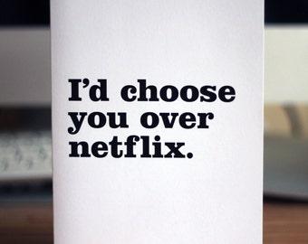 Love card / I'd choose you over Netflix