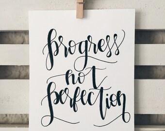 Progress not Perfection- Print