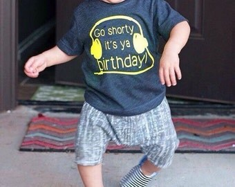 Go shorty its your birthday tee, music, headphones, 1st birthday outfit, 2nd, 3rd, 4th, funny